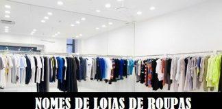 Nomes de Lojas de Roupas em 13 Passos Importantes Para Escolher