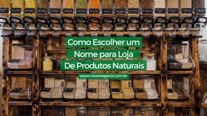ideias de nomes para loja de produtos naturais