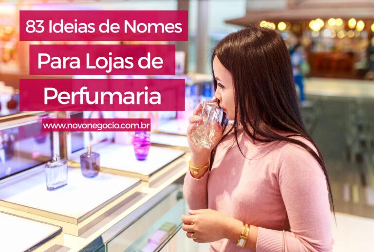 Nomes para lojas de perfumaria: 83 ideias para a sua empresa
